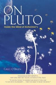 Greg's book, On Pluto: Inside the Mind of Alzheimer's
